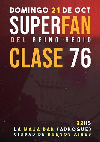 Clase 76 y Superfan en La Maja Bar