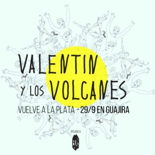 Valentín y los Volcanes en La Plata