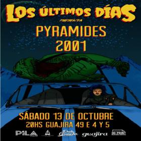 Pyramides + 2001 en La Plata