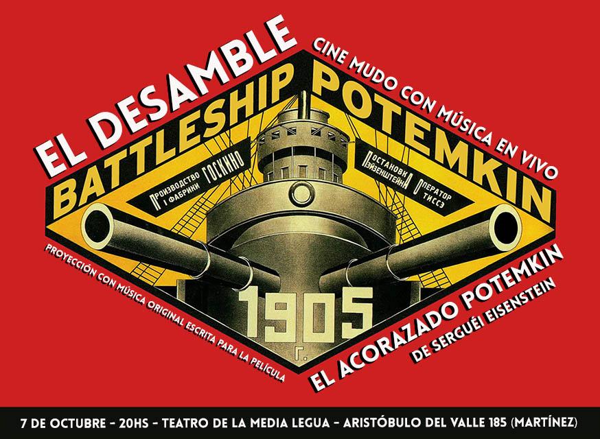 El Acorazado Potemkin con música en vivo por El Desamble