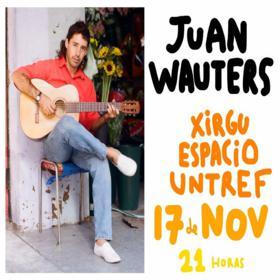 Juan Wauters en el Xirgu