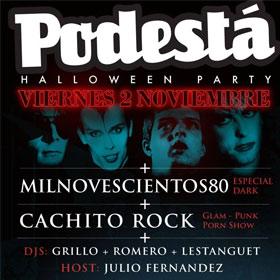 Fiesta Halloween: Cachito Rock y Milnovescientos80 en Podestá