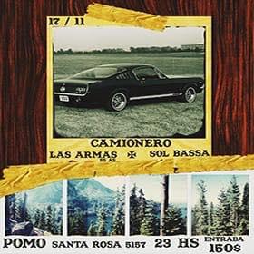 Camionero + Las Armas Bs.As. + Sol Bassa en Pomo