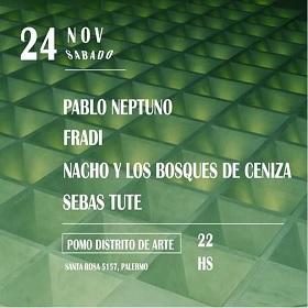 Pablo Neptuno + Sebas Tute + Fradi + Nacho y LBDC