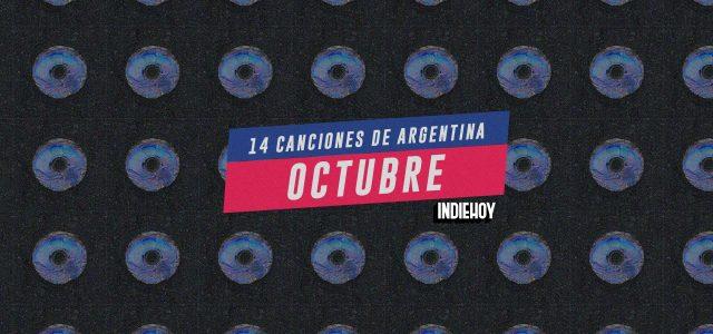 Estas son las 14 mejores canciones argentinas que escuchamos en octubre