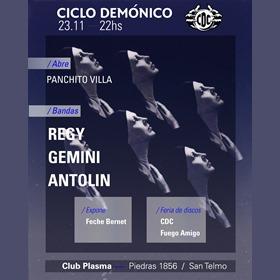 Ciclo Demonico VOL VII: Regy + Gemini + Antolín en Plasma