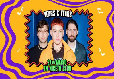 Years and Years en Niceto Club