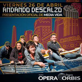 Andando Descalzo en el Teatro Ópera Orbis