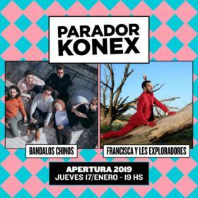 Bandalos Chinos y Francisca y Les Exploradores en el Parador Konex