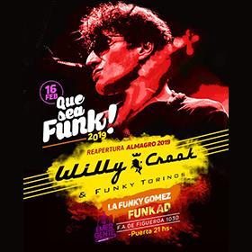 Que Sea Funk!: Willy Crook en El Emergente de Almagro