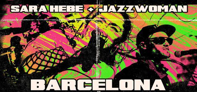 Sara Hebe + Jazzwoman en Barcelona