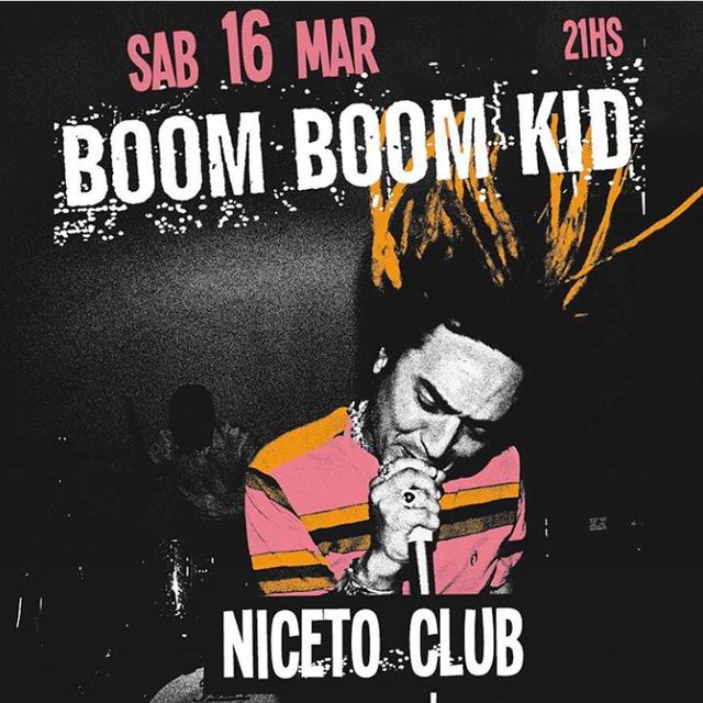 Boom Boom Kid en Niceto Club