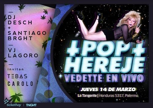 Pop Hereje: Vedette en La Tangente