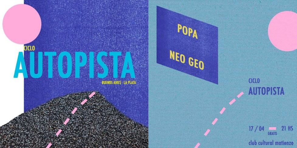 Ciclo Autopista: Popa y Neo Geo en CC Matienzo