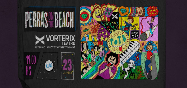Perras on the beach en Teatro Vorterix