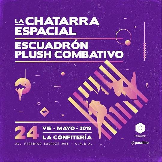 La Chatarra Espacial + Escuadrón Plush Combativo en La Confitería