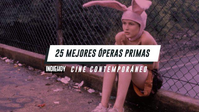 Las 25 mejores óperas primas del cine contemporáneo