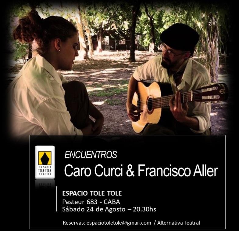 ENCUENTROS: Caro Curci & Francisco Aller en Espacio Tole Tole