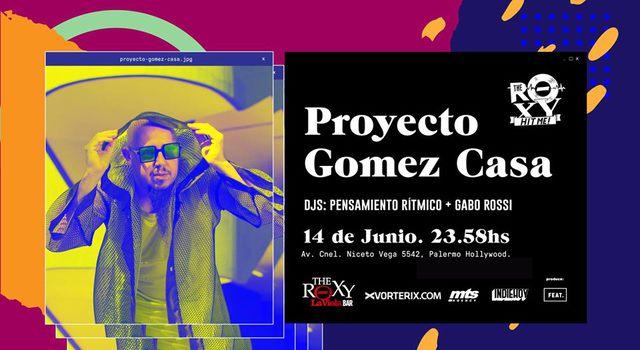 Proyecto Gómez Casa en The Roxy
