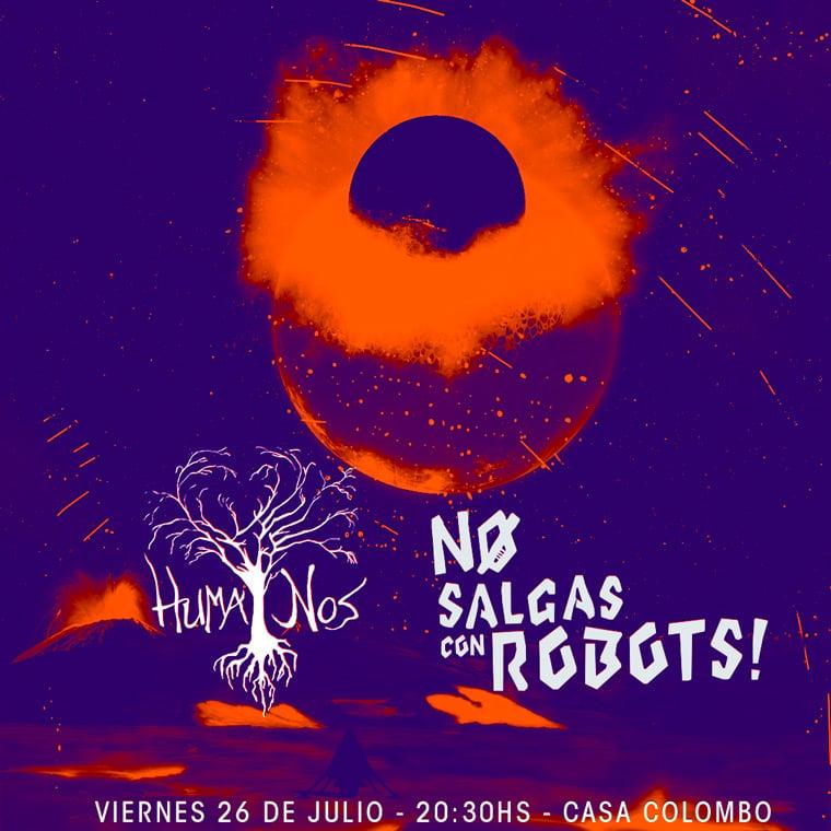 No Salgas Con Robots y Huma Nos en Casa Colombo