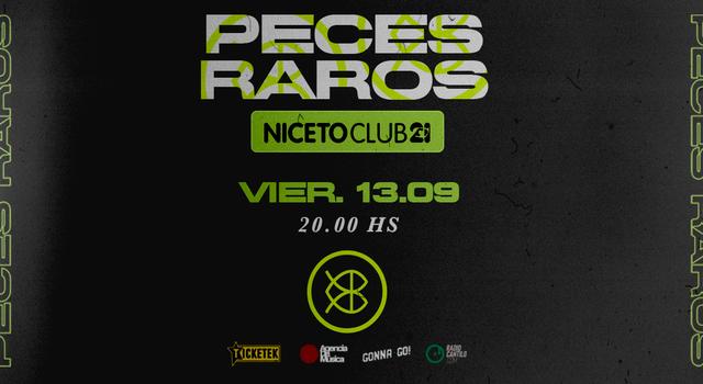 Peces Raros en Niceto Club