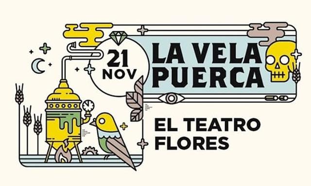 La Vela Puerca en El Teatro Flores