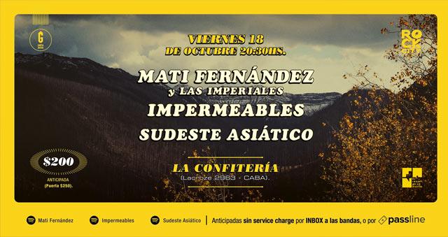 Mati Fernández e Impermeables + Sudeste Asiático en La Confitería