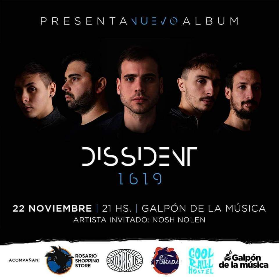 Dissident en Galpón de la Música