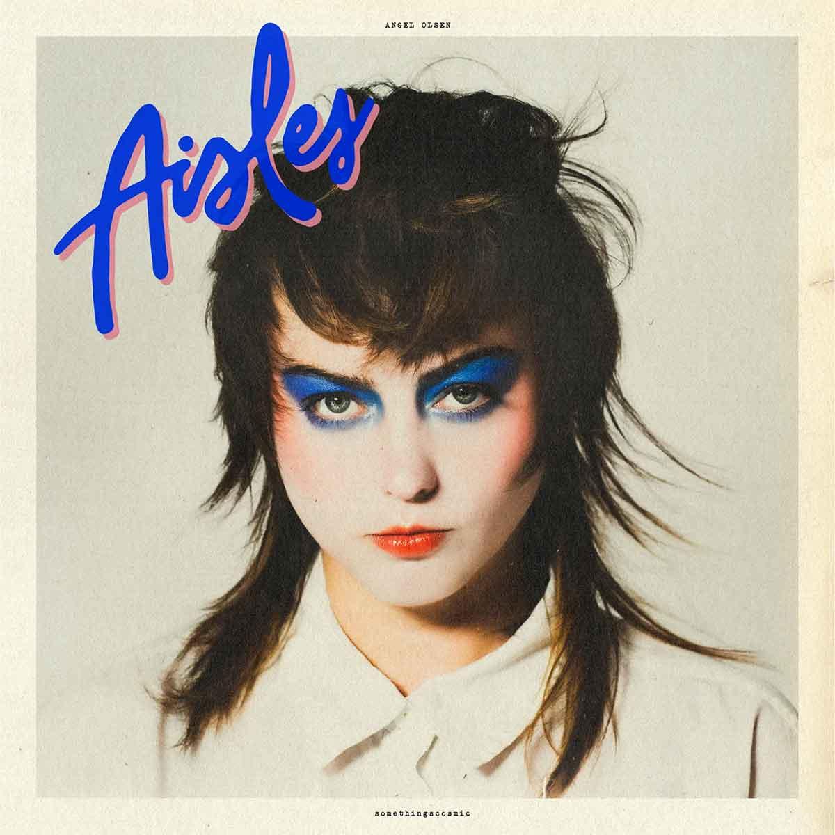 """Tapa de """"Aisles"""", EP de Angel Olsen"""