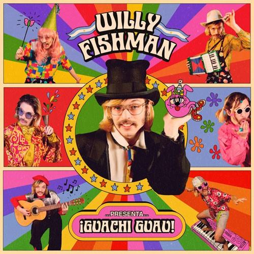 willy fishman guachi guau