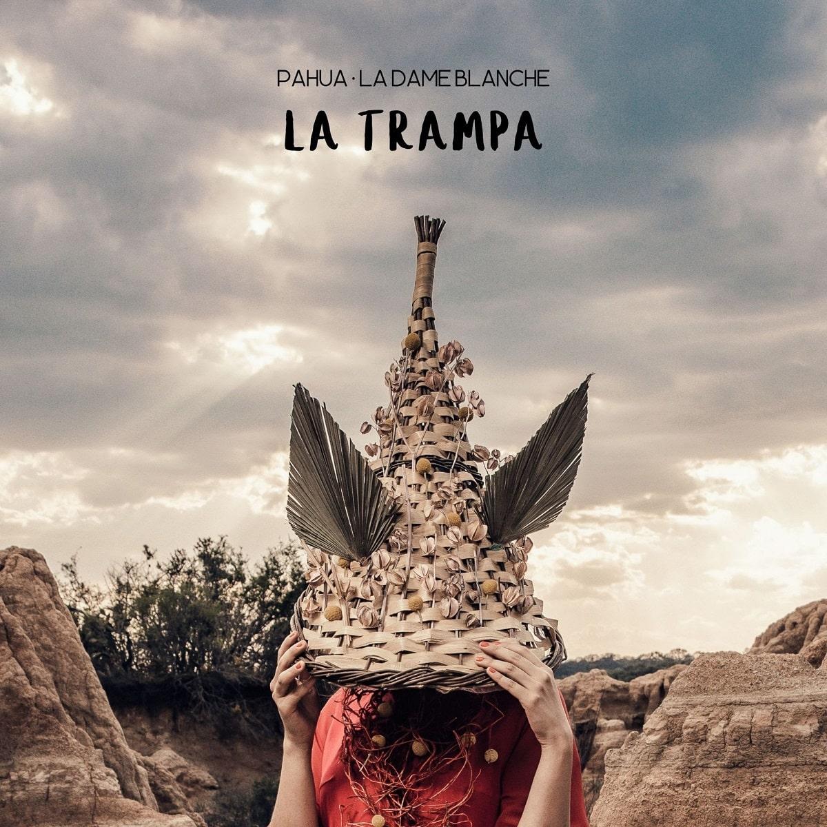 """PahuayLa Dame Blanchese unen en""""La Trampa"""""""