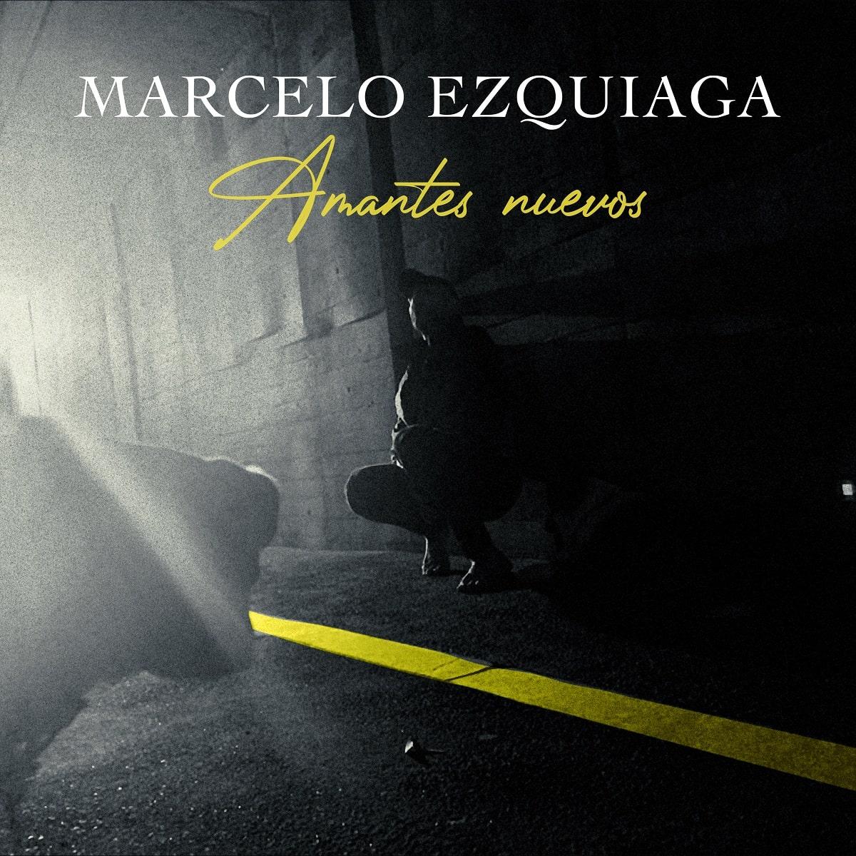 """Marcelo Ezquiaga presenta """"Amantes nuevos""""."""